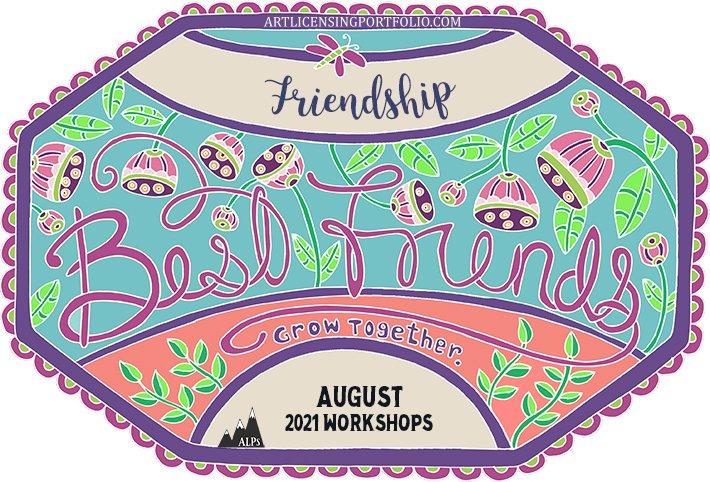 August Workshop – Best Friends